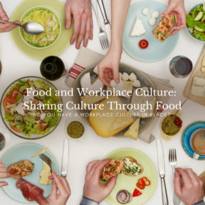 Food and Workplace Culture